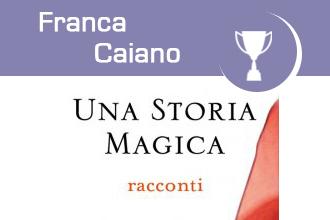 """Franca Caiano: Alla PC Academy è passata """"Una Storia Magica"""""""