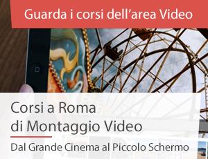 Corsi Montaggio video a Roma